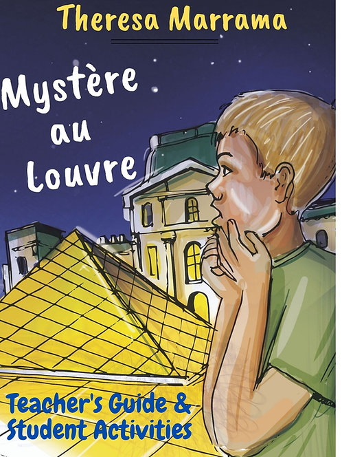 Mystère au Louvre - Teacher's Guide & Student Activities