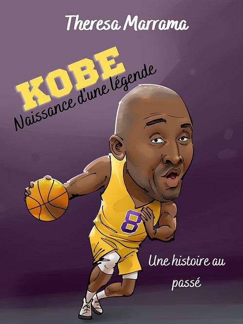 Kobe - Naissance d'une légende (au passé)