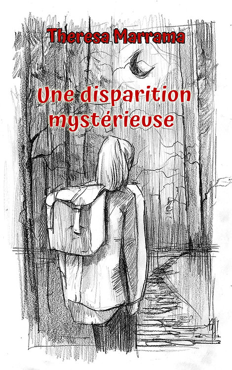 Une disparition mystérieuse - French Reader- Level 1/2 (intermediate)