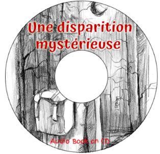 Une disparition mystérieuse - Audio Book CD