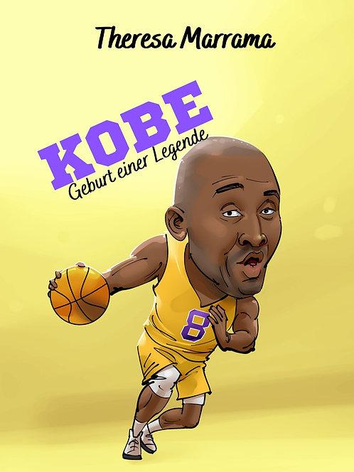 Kobe - Geburt einer Legende (Present Tense Version)