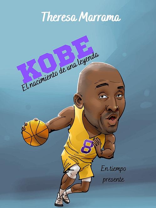 Kobe - El nacimiento de una leyenda (Audio Book)