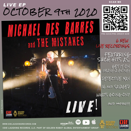 Michael Des Barres and The Mistakes LIVE - EP!