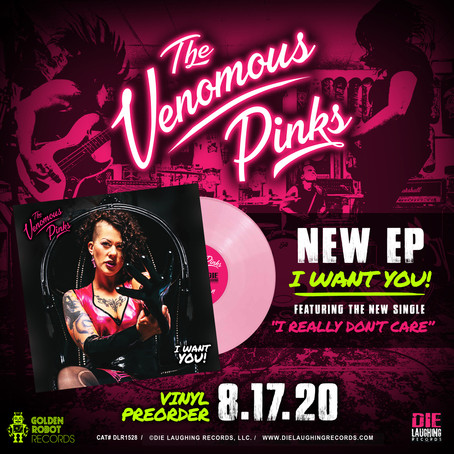 "THE VENOMOUS PINKS ""I WANT YOU!"" - PRE-ORDER !!!"