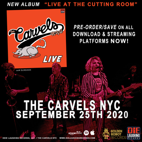 "THE CARVELS NYC ""LIVE at the Cutting Room"" OUT NOW!"