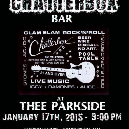 CHATTERBOX :The Resurrection of The Chatterbox Bar - For One Night Only (SAN FRANCISCO, CA)