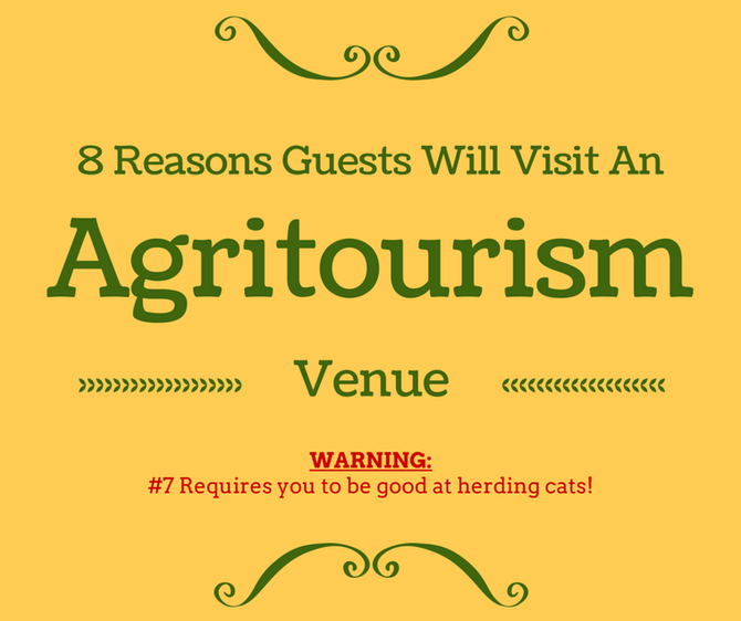8 Reasons Guests Will Visit An Agritourism Venue
