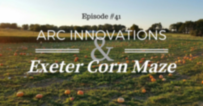 ARC Innovations & Exeter Corn Maze