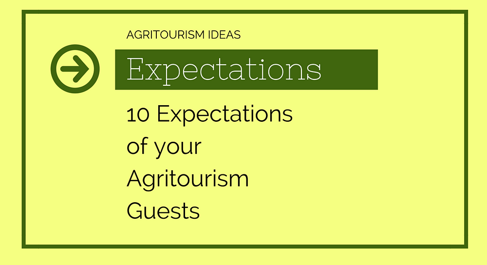 expectations of agritourism guests