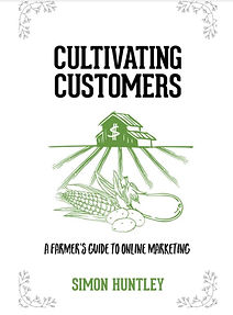 Cultivating Customers: A Farmer's Guide to Online Marketing