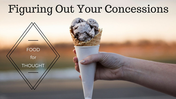 Food for Thought: Figuring Out Your Concessions