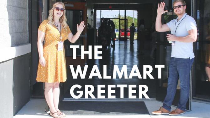 The Walmart Greeter