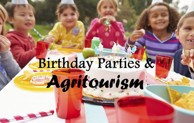 Birthday Parties & Agritourism