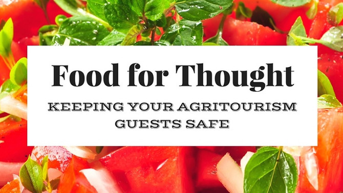 Food for Thought: Keeping Your Agritourism Guests Safe