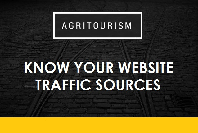 Agritourism - Know Your Website Traffic Sources