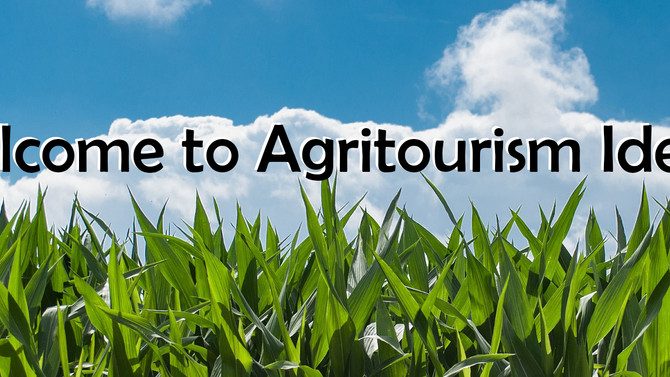 Welcome to Agritourism Ideas!  This site is intended to be your resource to become...