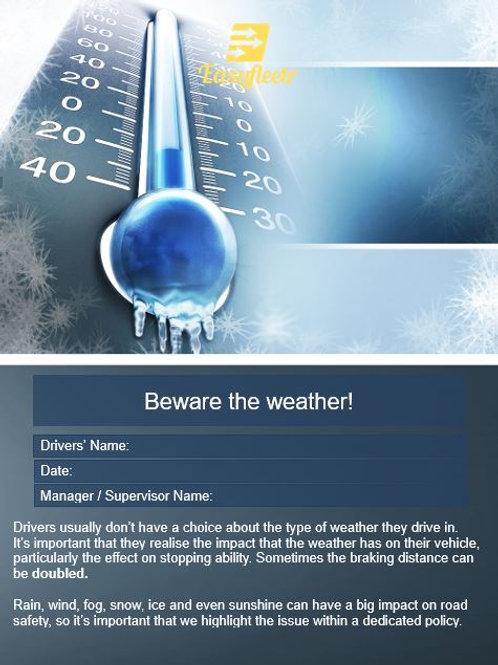 Procedure: Beware the weather!