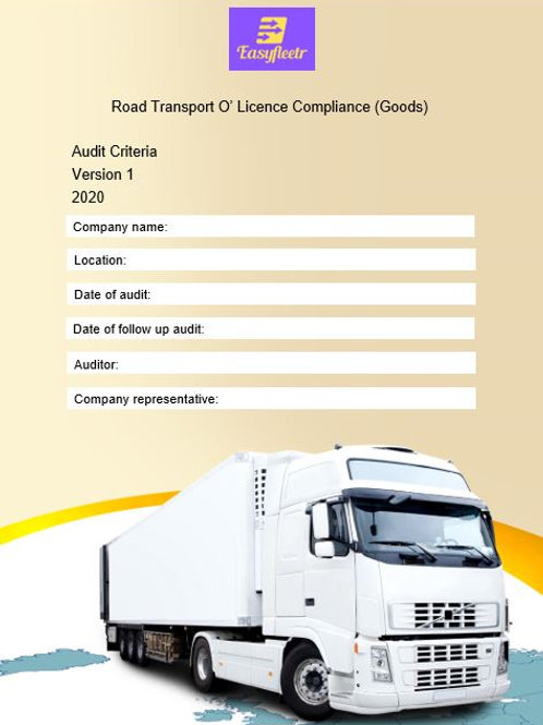 Audit - O' Licence Compliance Audit Criteria - Goods Transport
