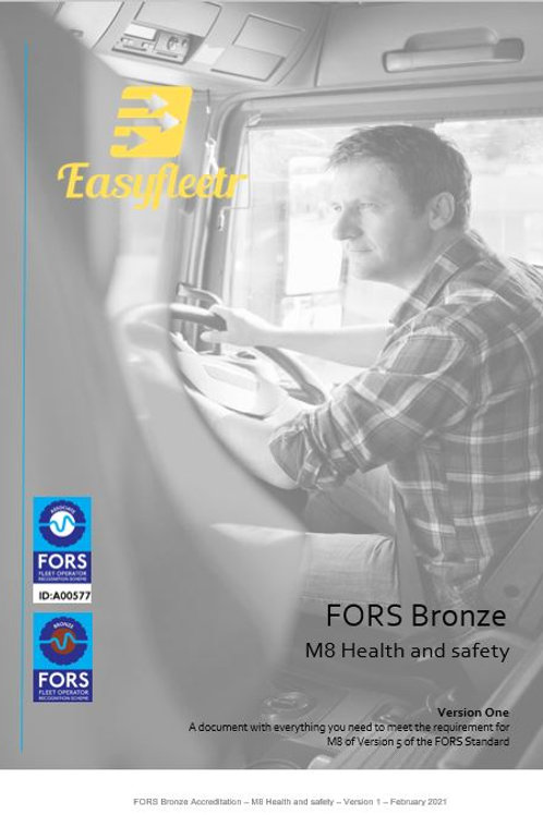 FORS Bronze: M8 Health and safety