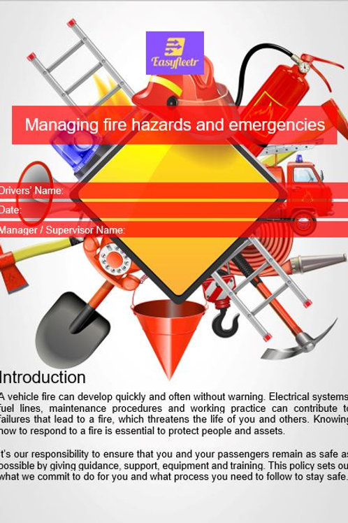 Policy and procedure - Managing fire hazards and emergencies