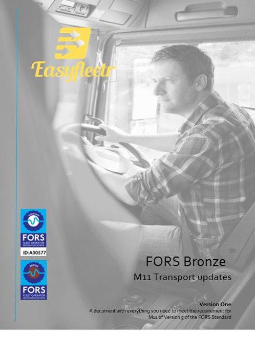 FORS Bronze: M11 Transport updates