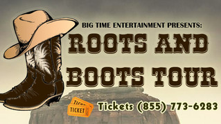 ROOTS & BOOTS TOUR Stoppin' at the Grand