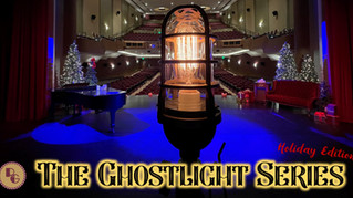 "Announcing ""The Ghostlight Series: Holiday Edition"" at the RGPAC"