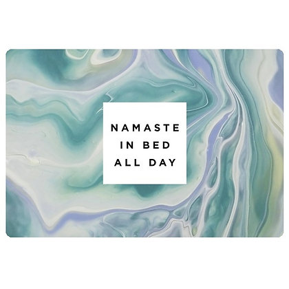 Namaste In Bed All Day