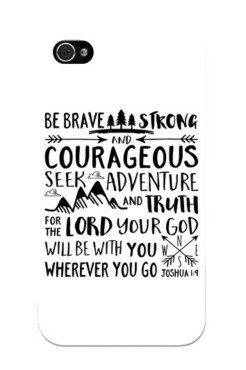 Brave, Strong, Courageous