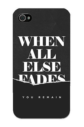 When All Else Fades
