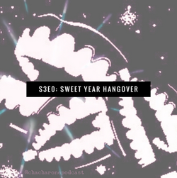 S3E0 Sweet Year Hangover