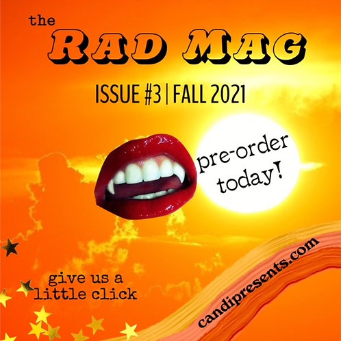 the Rad Mag   Issue #3   Pre-Order