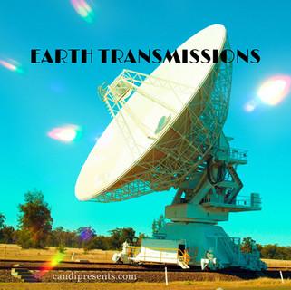 Earth Transmissions