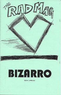 the Rad Mag   Issue #1   Bizarro