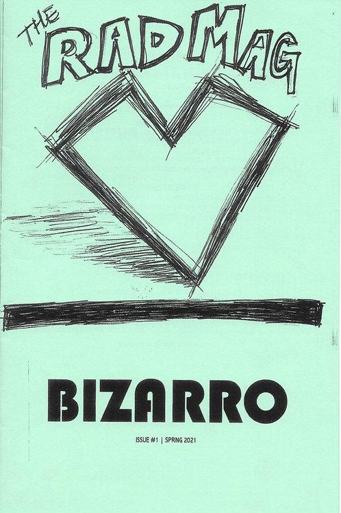 the Rad Mag | Issue #1 | Bizarro