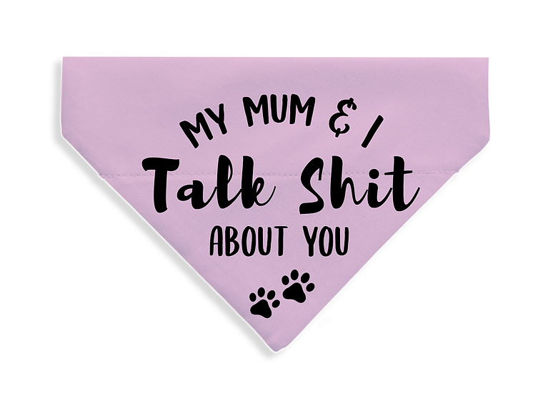Talk Sh*t About You - From $17