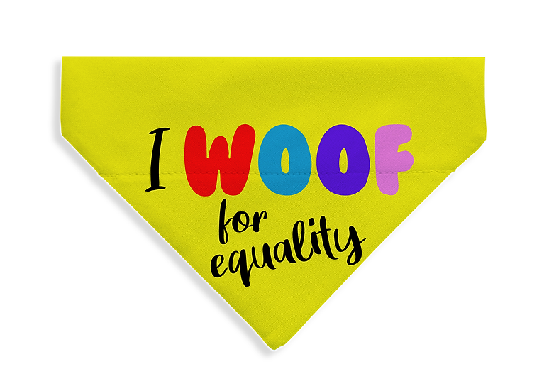 WOOF for Equality - From $17
