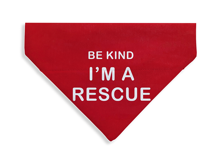 Be Kind - I'm a Rescue Bandana -From $17