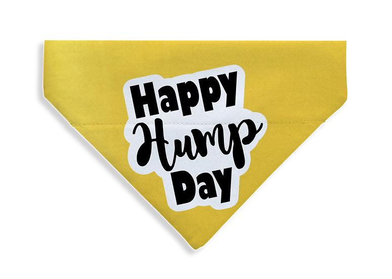 Happy Hump Day Bandana - From $17