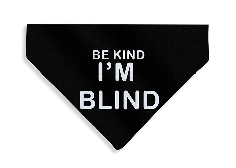 Be Kind - I'm Blind Bandana - From $17