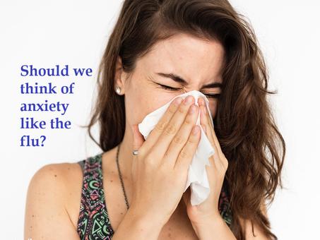Australian Sunday Telegraph - Body + Soul.   Should we think of anxiety like the flu?