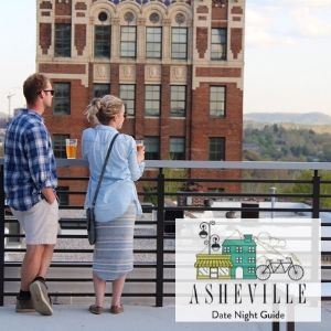 Asheville Date Night Guide