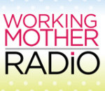 Learn about NCAP on the Radio: Working Mother Radio
