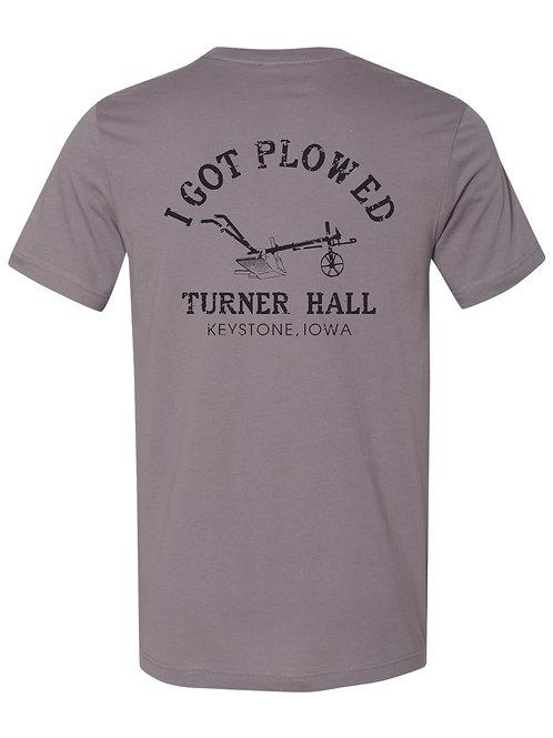 I Got Plowed T-Shirt