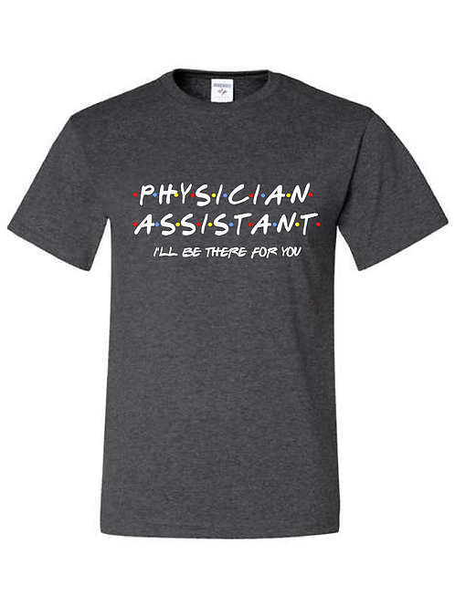 """Physician Assistant -  Community Health """"Friends"""" style t-shirt"""