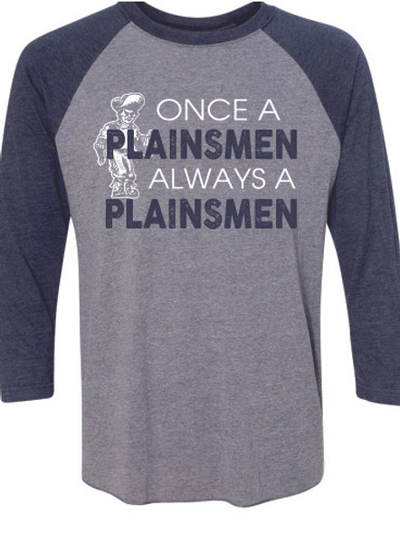 Once a Plainsmen Baseball Tee