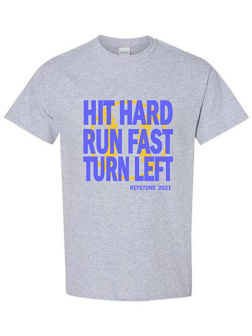 Keystone Run Hard Shirt