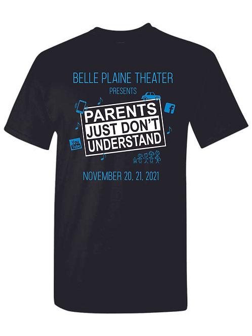 BP Theater - Parents Just Don't Understand T-shirt