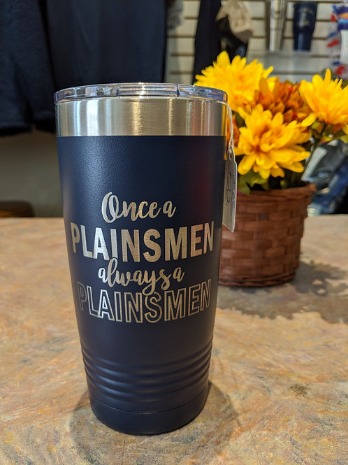 Once a Plainsmen 20oz Insulated Cup.