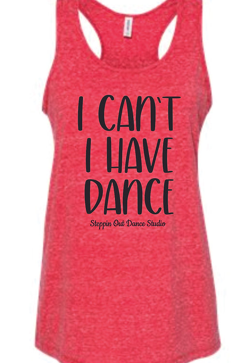 SODS Tank Top - I Can't I Have Dance